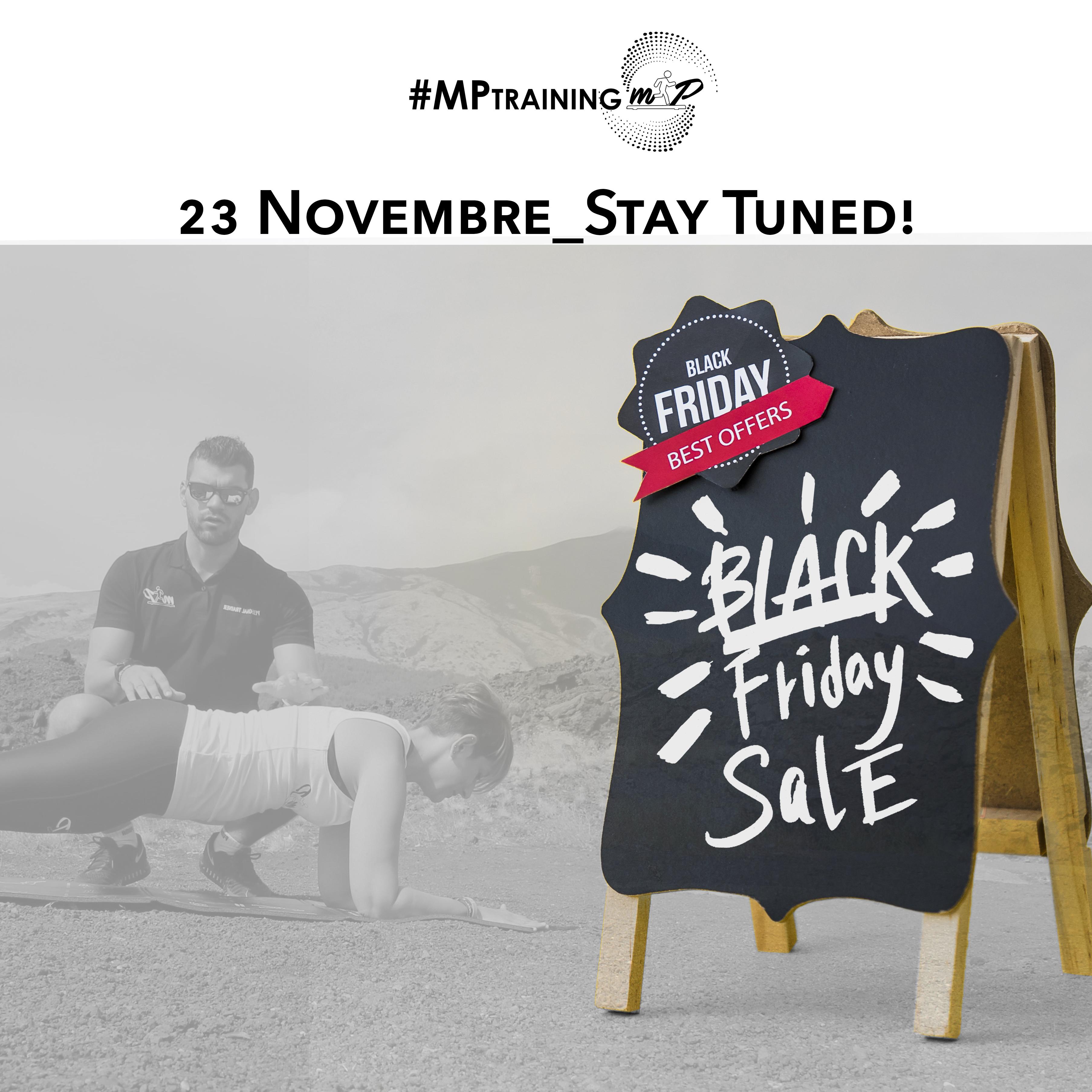 MP-BLACK Week FIT- LA TUA OCCASIONE  GIUSTA !!